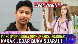 Viral Video Syur Diduga Mirip Jessica Iskandar, Kakak Jedar Buka Suara: Tolong Renungkan!