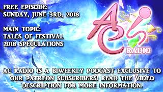 ac radio tales of festival 2018 speculations 060318