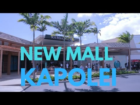 Our New Mall! Ka Makana Ali'i in Kapolei, Hawaii!