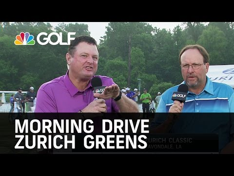 Morning Drive - Zurich Classic Greens Report | Golf Channel