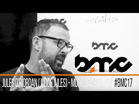 Judge Jules Interview, DJ and Music Lawyer - #BMC17 Brighton Music Conference