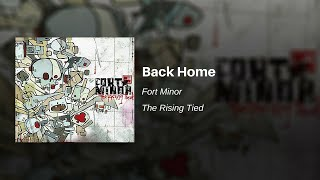 Back Home - Fort Minor (feat. Common and Styles of Beyond)