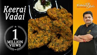 venkatesh bhat makes keerai vadai | tasty snacks | keerai vadai recipe in tamil | tea time snacks