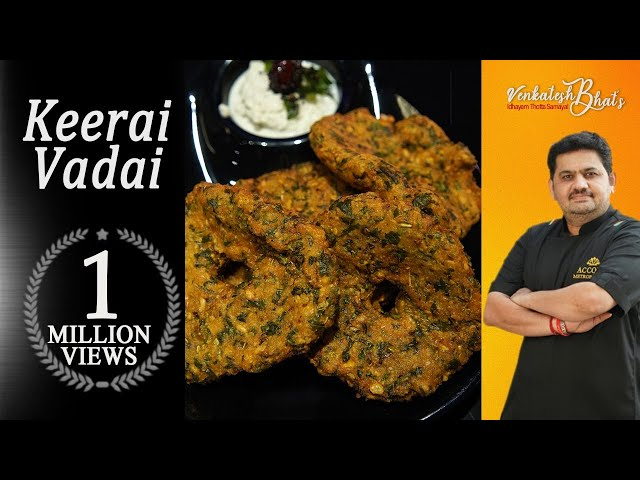 venkatesh bhat makes keerai vadai   tasty snacks   keerai vadai recipe in tamil   tea time snacks