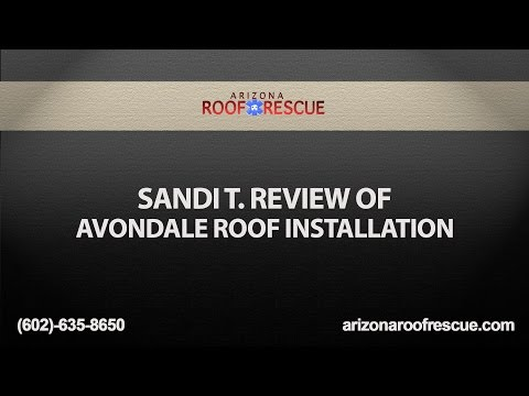 Sandi T. Review of Avondale Roof Installation | Arizona Roof Rescue