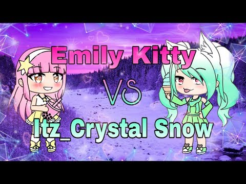 Emily Kitty VS Itz_Crystal Snow