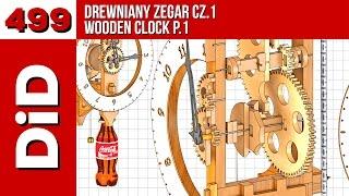 499. Drewniany zegar cz.1 Wooden clock p.1