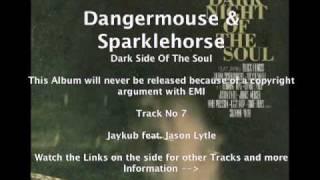 Dangermouse & Sparklehorse feat. Jason Lytle - Jaykub