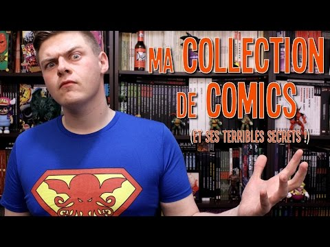 Ma Collection de Comics (et ses Terribles Secrets !)