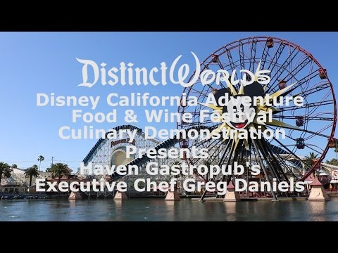DCA Food & Wine Festival Cooking Demonstration with Chef Daniels