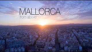 MALLORCA from above - DJI Phantom 3 Professional [4K]