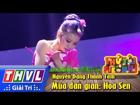 THVL | Thử tài siêu nhí - Tập 8: Múa dân gian: Hoa sen - Nguyễn Đặng Thanh Tâm