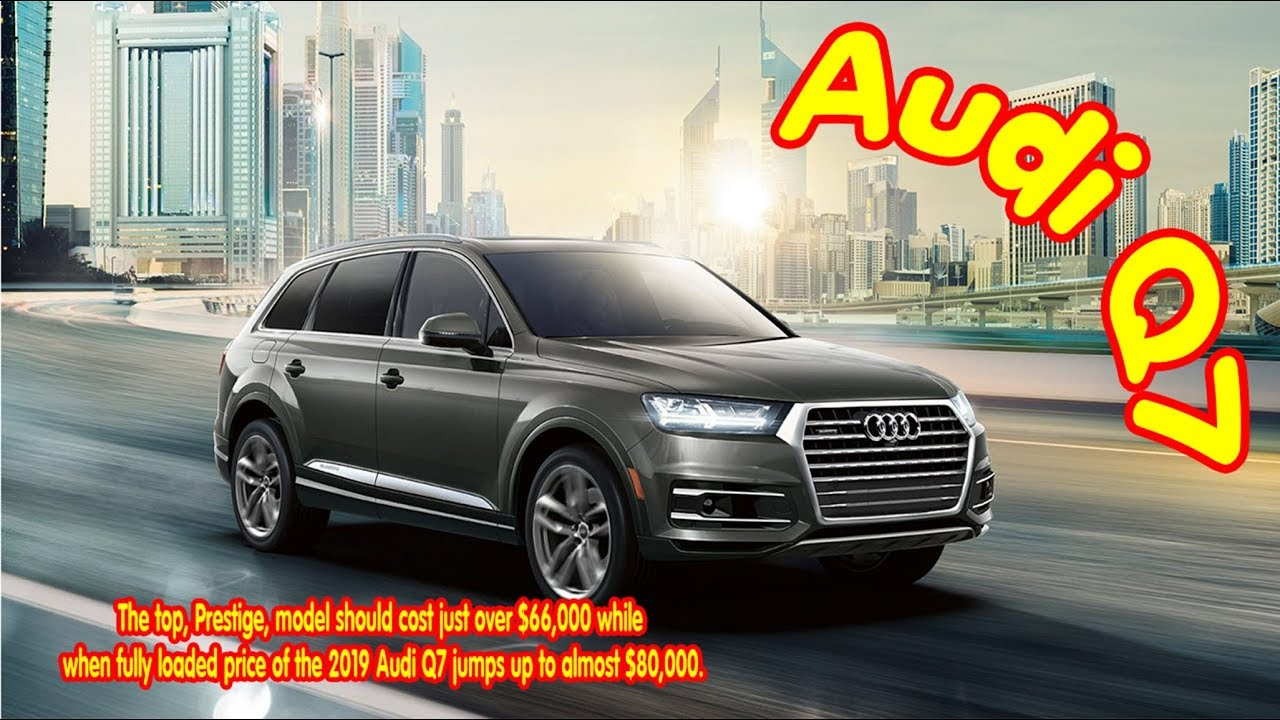 2019 Audi Q7 Diesel 2019 Audi Q7 Release Date 2019 Audi Q7 Vs