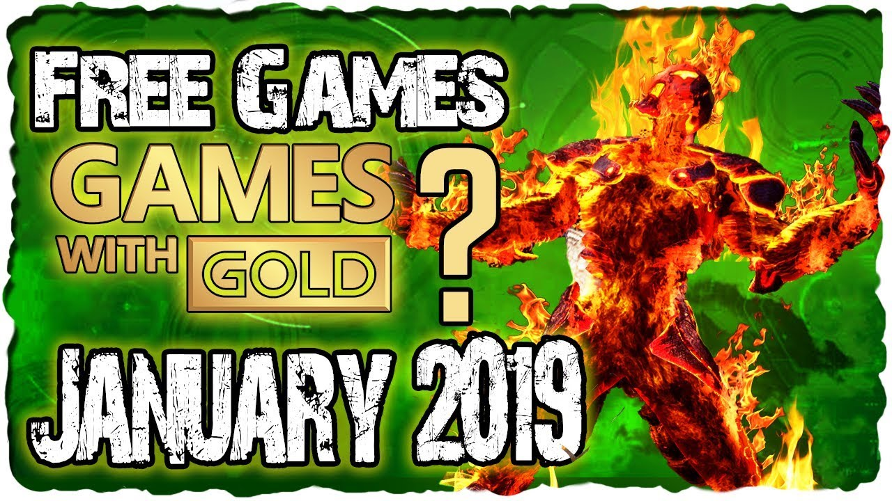 Xbox Games With Gold January 2019 Predictions Gwg