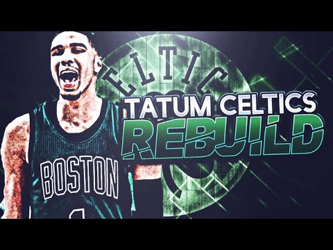 BIG 5 IN BOSTON!! JASON TATUM CELTICS REBUILD! NBA 2K17