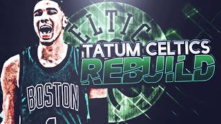 BIG 5 IN BOSTON!! JAYSON TATUM CELTICS REBUILD! NBA 2K17
