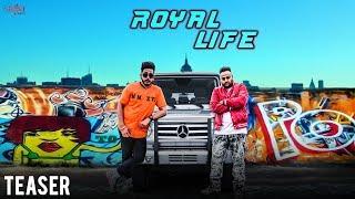 Teaser : Royal Life | Simar Maan | Deep Jandu | Jaswant Seerha | New Punjabi Song 2017 | Saga Music