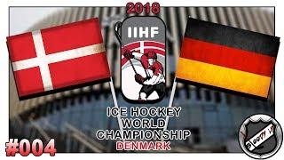 EISHOCKEY WELTMEISTERSCHAFT 2018 [Deutsch/German] #004 - Dänemark - Deutschland ★ IIHF 2018
