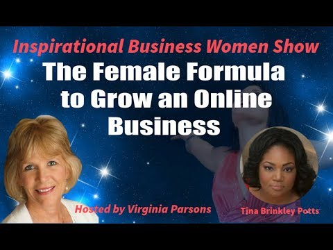 The Female Formula to Grow an Online Business:Inspirational Business Women Show