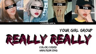 Gambar cover Your Girl Group (너의 여자 그룹) — 'Really Really' (cover by Dreamcatcher)(Color Coded Lyrics Han|Rom|Eng)