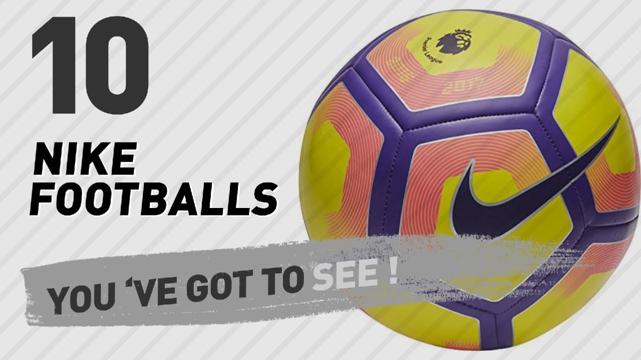d86c94782 Nike Footballs, Top 10 Collection // Nike Store UK - YouTube