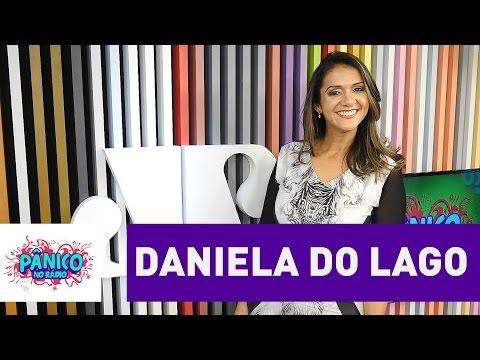 Daniela do Lago - Pânico - 16/08/16