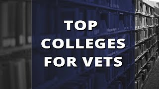 Top Colleges for Veterans – Military Friendly Schools for Service Members