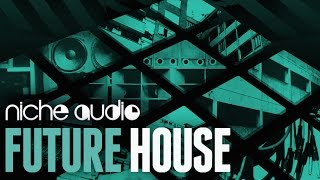 Future House Expansion Pack For Maschine Ableton Logic - From Niche Audio