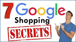 7 Product Listing Ads and Google Shopping Secrets