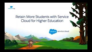 Retain More Students with Service Cloud for Higher Education