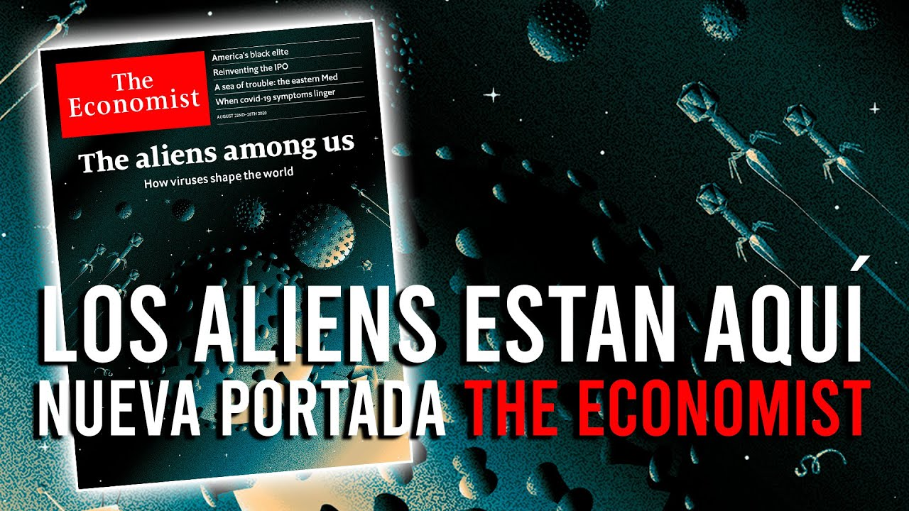 """ATENCIÓN: La Élite confirma que """"YA ESTÁN ENTRE NOSOTROS"""" nueva portada Agosto The Economist"""