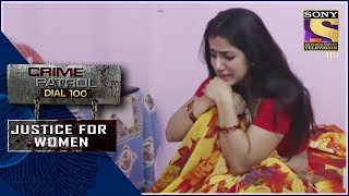Crime Patrol | ?????? ?????? | Justice For Women