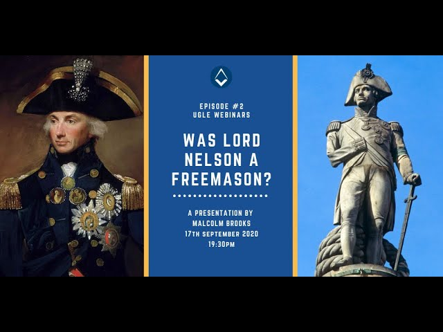UGLE Webinar #2: Was Lord Nelson a Freemason?