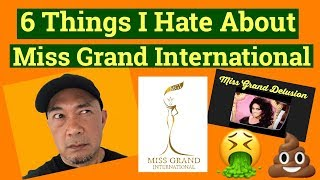 6 Things I Hate About Miss Grand International