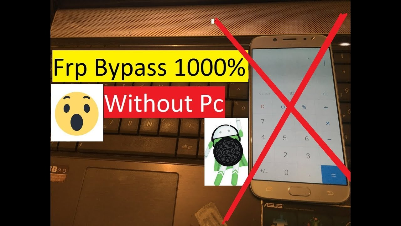 SAMSUNG 7 0,7 1  Frp Bypass 1000% Without Pc 2018 | frp unlock  2018,Calculator method failed