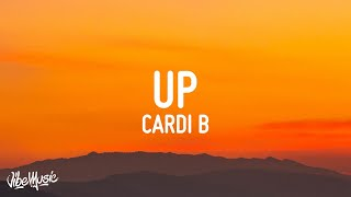 Cardi B - Up (Lyrics)