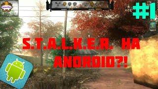 ZONA Project X Прохождение   STALKER на Android?!   #1