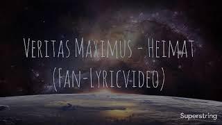 Veritas Maximus - Heimat (Fan-Lyricvideo)