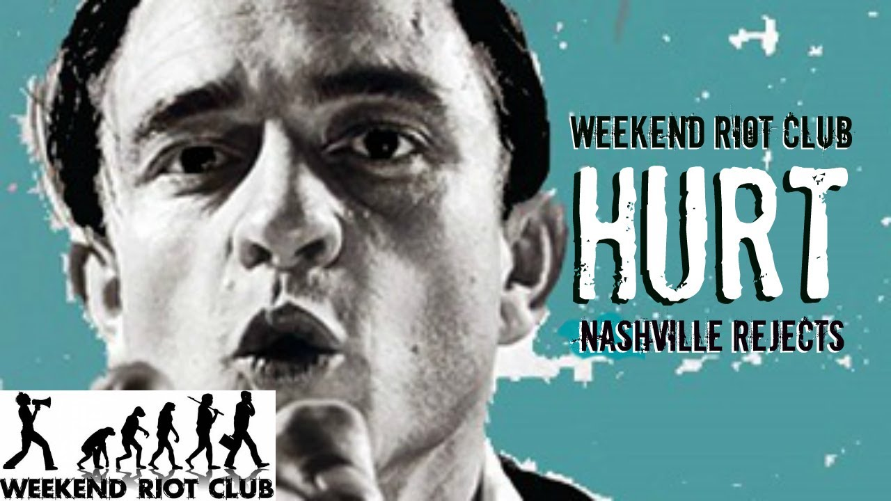 Hurt (Live) - Weekend Riot Club [Johnny Cash/Nine Inch Nails Cover ...