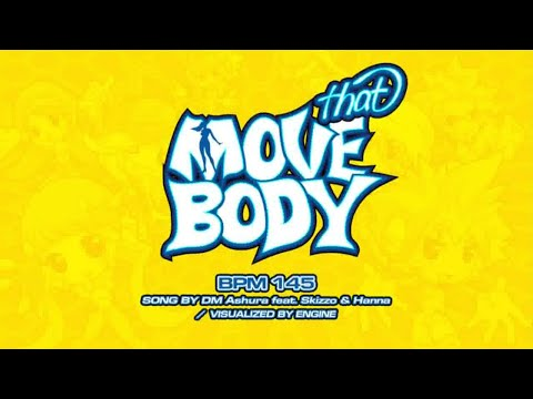 Pump It Up - DMashura - Move That Body BPM 145