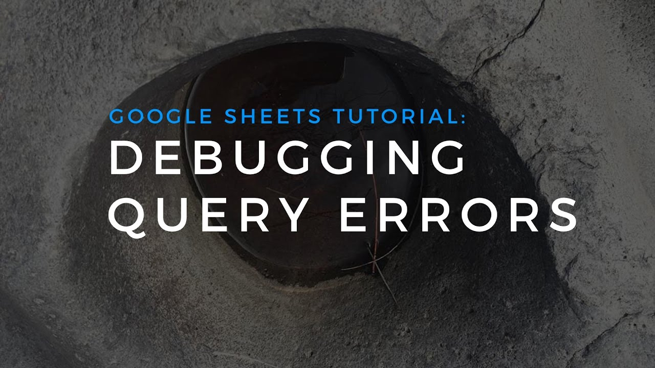 Google Sheets Query Function · Coding is for Losers