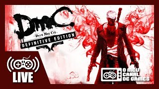 "[Live] DMC: Devil May Cry (Xbox One X) - ""O Injustiçado"" AO VIVO #1 (Aquecimento DMC5)"