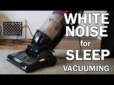Vacuuming White Noise Sounds for Sleep 10 Hours ASMR