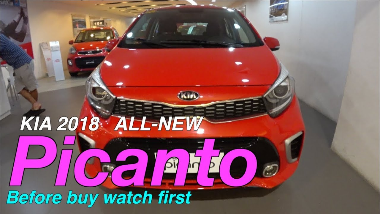 2018 All New Picanto Philippines Gt Line 4k Kia Need To Fix