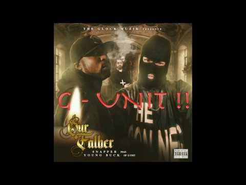 SNAPPER Feat Young Buck- G-Unit- Our Father