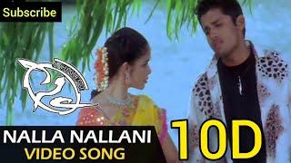 || Nalla Nallani Kalla 10D Audio Song || Sye Telugu Movie 10D Audio Songs ||