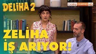 Deliha 2 - Zeliha, Bein Gurme'de İş Arıyor!