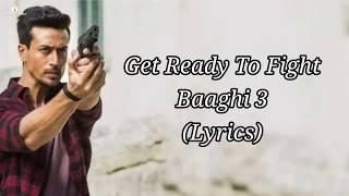Get Ready to fight reloaded lyrics Baadhi 3 - Tiger shroff, Samantha Kapoor  l pranaay Sidharth B