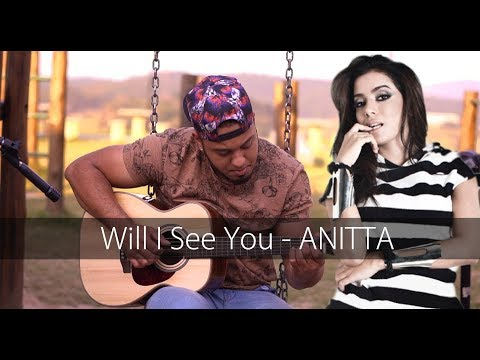 Poo Bear -feat Anitta - Will I See You | no Violão