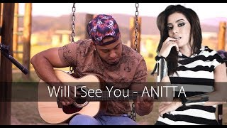Baixar Poo Bear -feat Anitta - Will I See You | no Violão